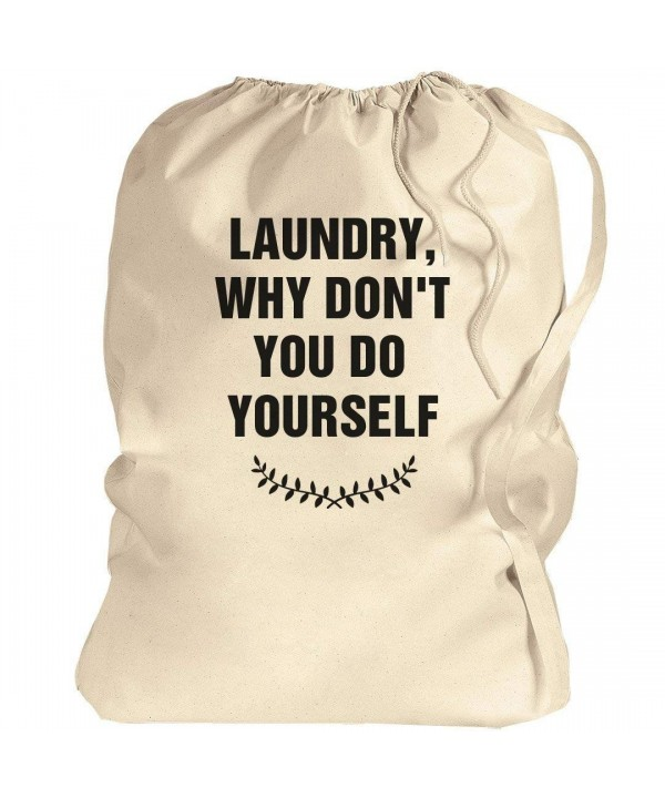 Why Dont You Yourself Laundry